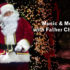 Music & Merriment with Father Christmas